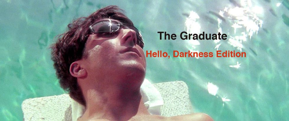 the_graduate_hello_darkness