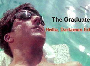 the_graduate_hello_darkness